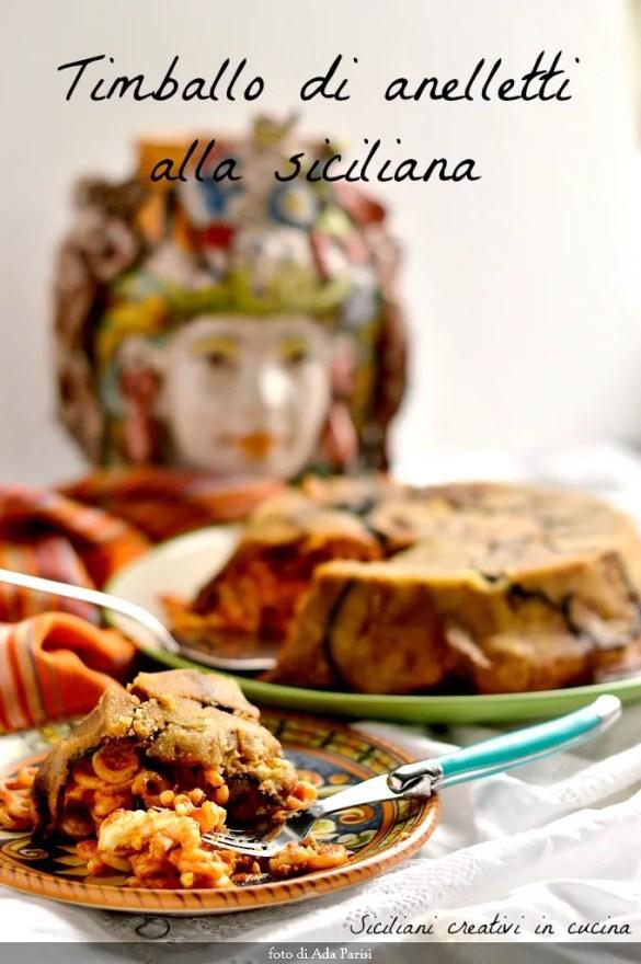 Sizilianische Anelletti Timbale gebacken: erste verpasste Gericht