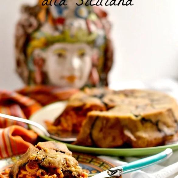 Timballo di anelletti siciliani al forno: primo piatto tipico imperdibile