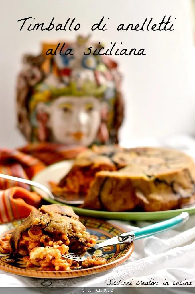 Timballo di anelletti al forno alla siciliana