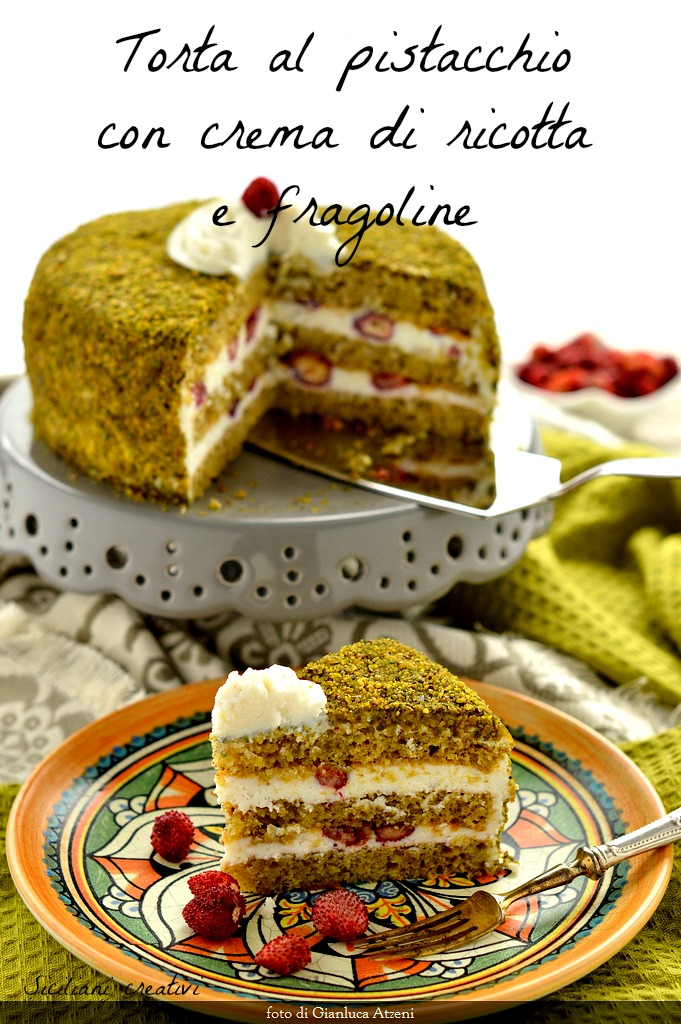 Pistachio cake with ricotta and strawberries