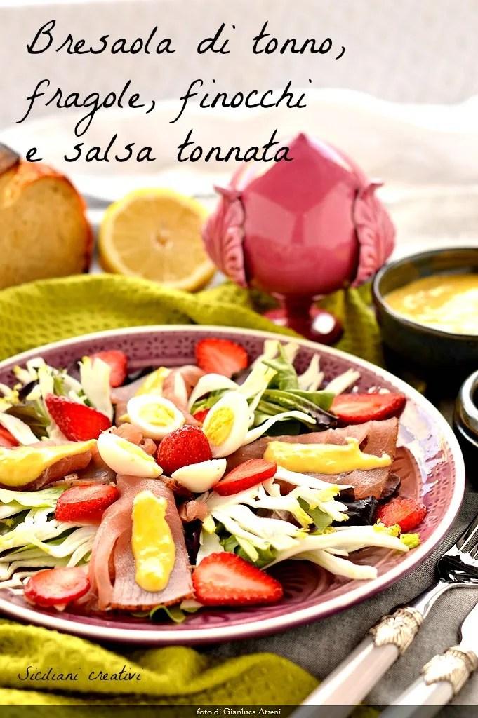 of tuna bresaola salad, fennel, strawberries and tuna sauce