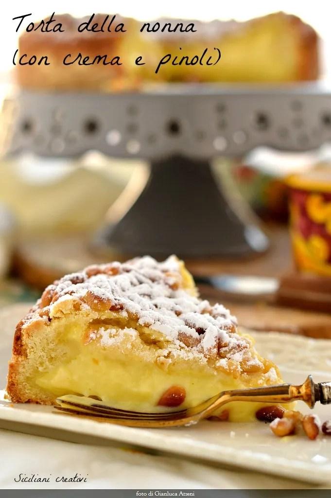 Torta Della Nonna Con Crema E Pinoli Siciliani Creativi In Cucina