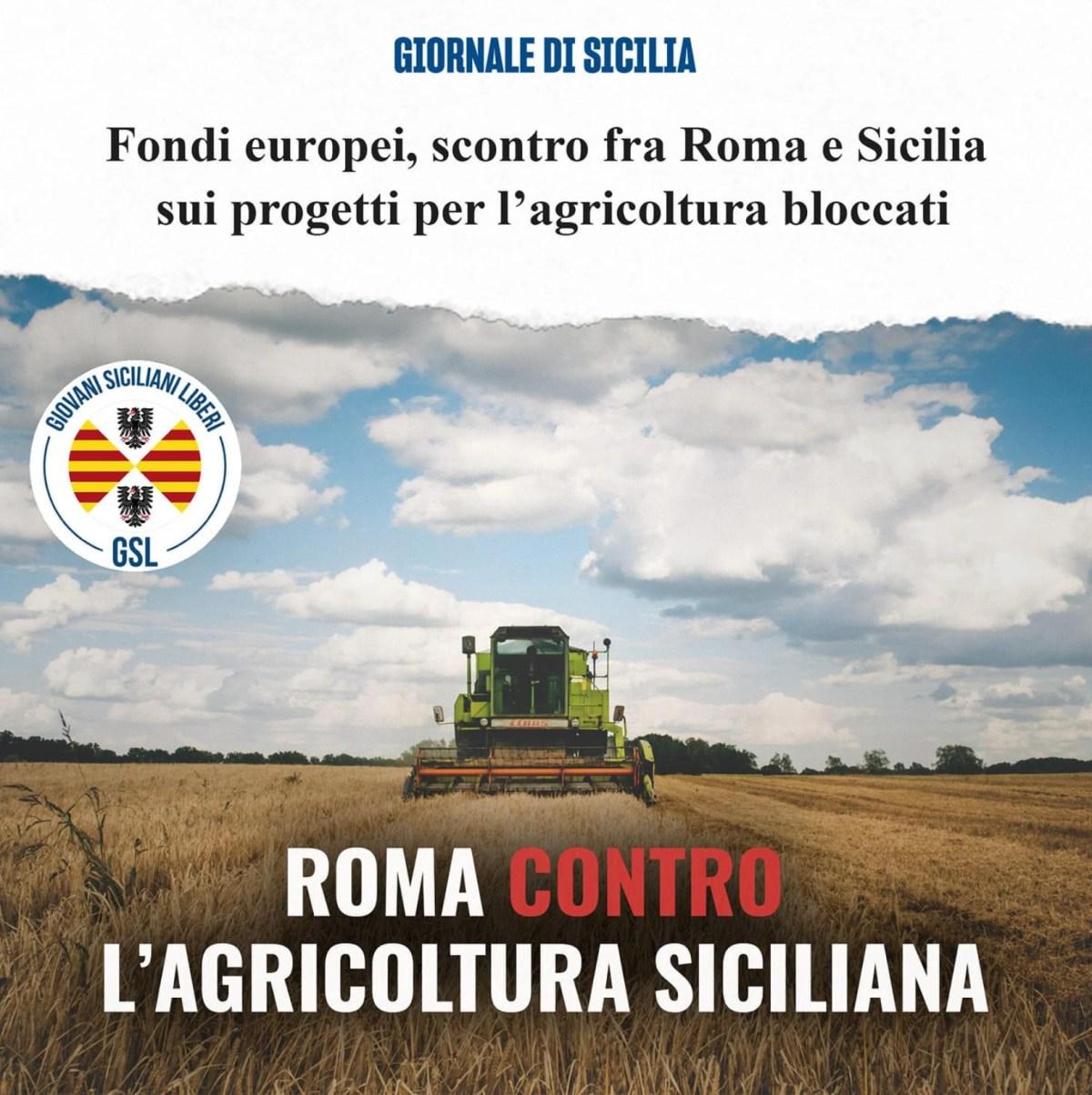 Politici schiavi di Roma danneggiano l'agricoltura siciliana
