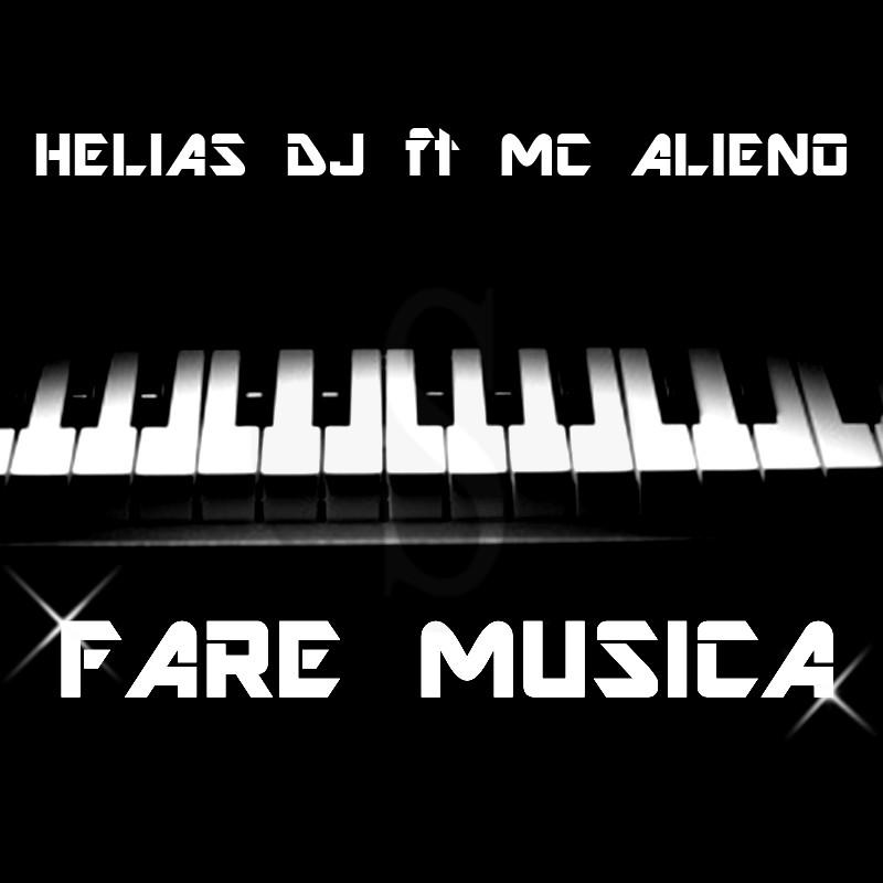 """#Musica. Helias DJ e MC Alieno insieme per la prima volta per """"Fare musica"""""""