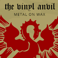 The Vinyl Anvil - Metal on Wax - Reviews & News