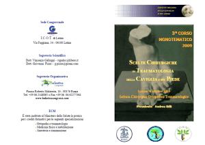 09 OTT | SCELTE CHIRURGICHE  IN TRAUMATOLOGIA  DELLA CAVIGLIA E DEL PIEDE