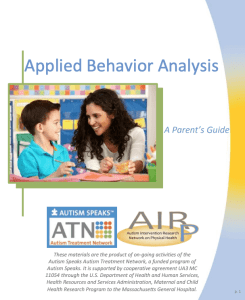 Applied Behaviour Analysis: A Parent's Guide for Autism Spectrum Disorder.