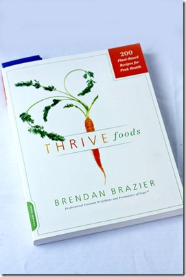 thrive foods: 200 plant based recipes for peak health