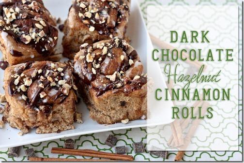 dark chocolate hazelnut cinnamon rolls