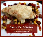 Santa Fe Chicken Camping Packets