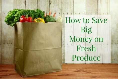 How to Save Big Money on Fresh Produce