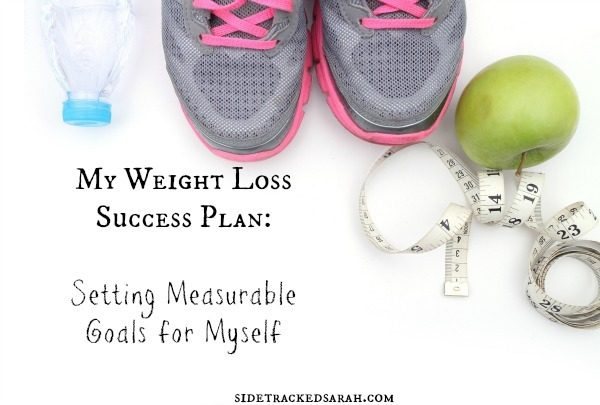 Setting Measurable Goals in My Weight Loss Success Plan