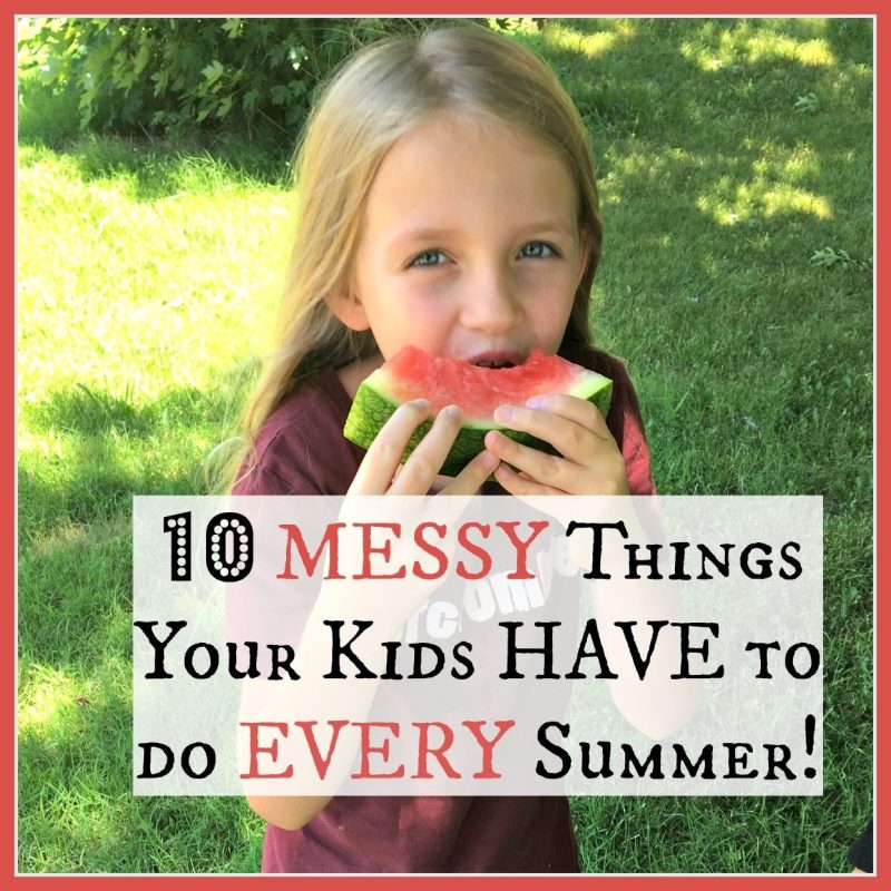10 MESSY Things Your Kids HAVE to do EVERY Summer!
