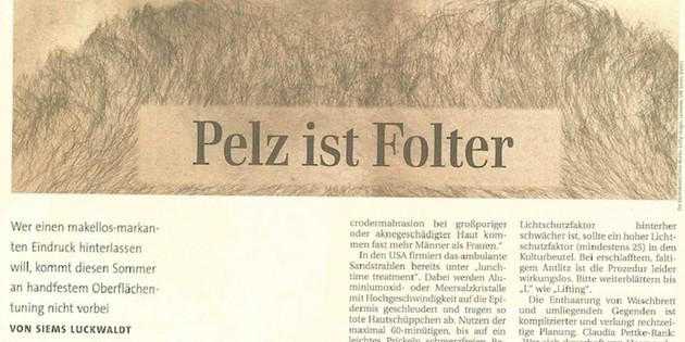 Pelz ist Folter (für Financial Times Deutschland)