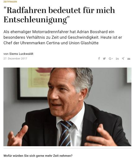 Zeitfragen: Adrian Bosshard, Union Glashütte & Certina (für Capital.de)