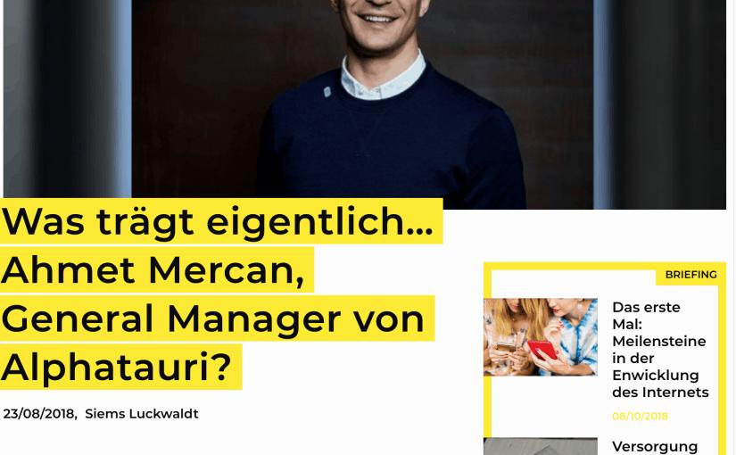Was trägt eigentlich Ahmet Mercan, Alpha Tauri? (für Business-Punk.com)