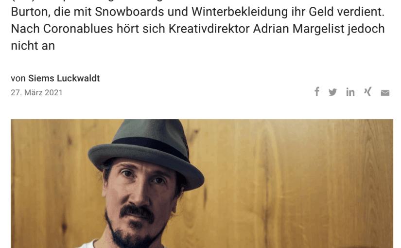 Interview: Adrian Margelist, Burton Snowboards (für Capital.de)
