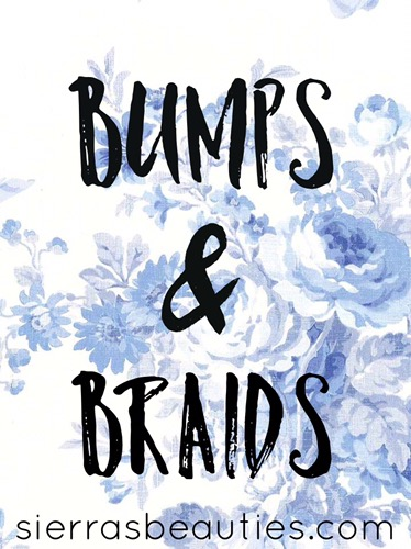 Bumps & Braids: Week 21, 22, 23, & 24