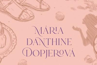 Mária Danthine Dopjerová Francúzsko krížom – krážom