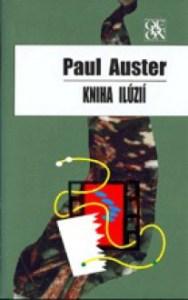 Paul Auster - Kniha ilúzii