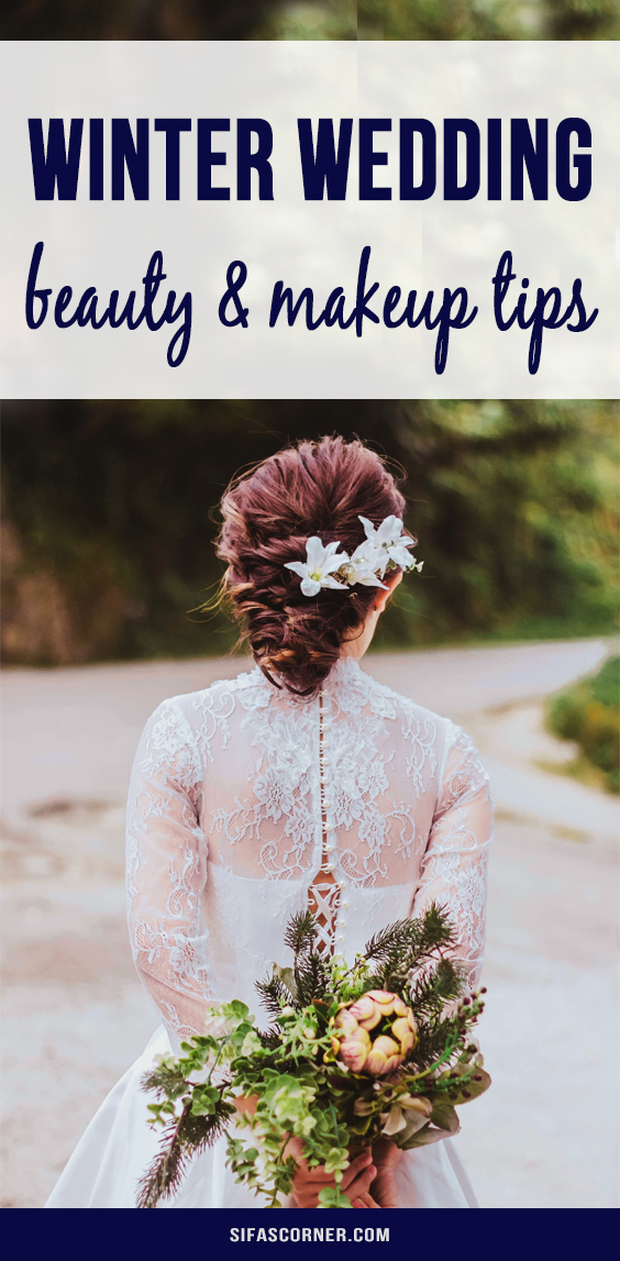 winter wedding beauty tips