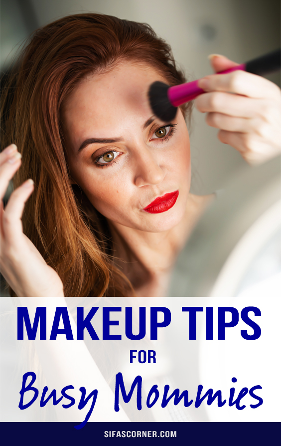 Makeup Tips for Busy Mothers