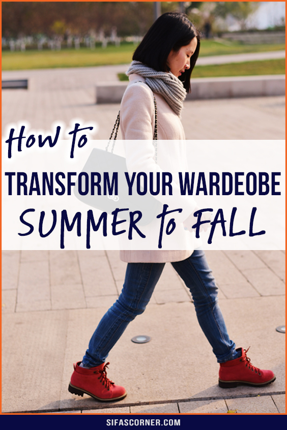 how to transition wardrobe from summer to fall