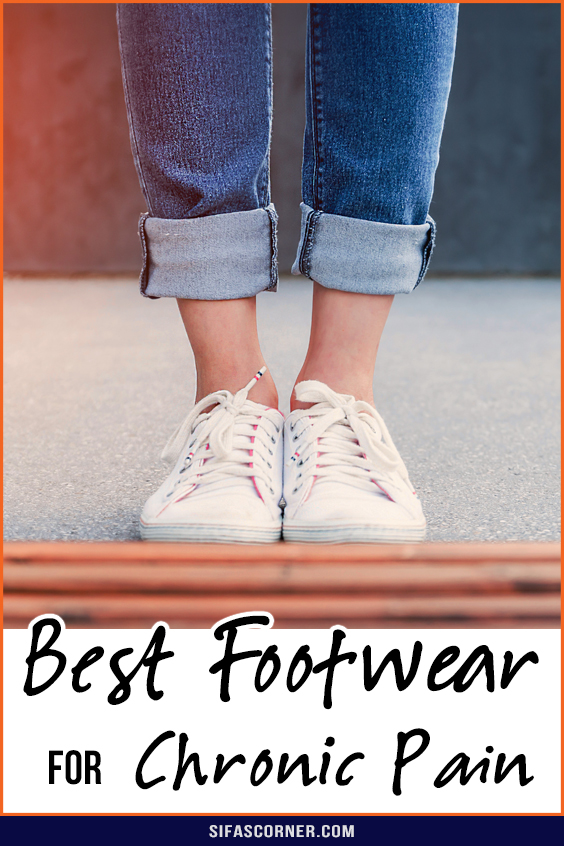 Best Footwear for Chronic Pain