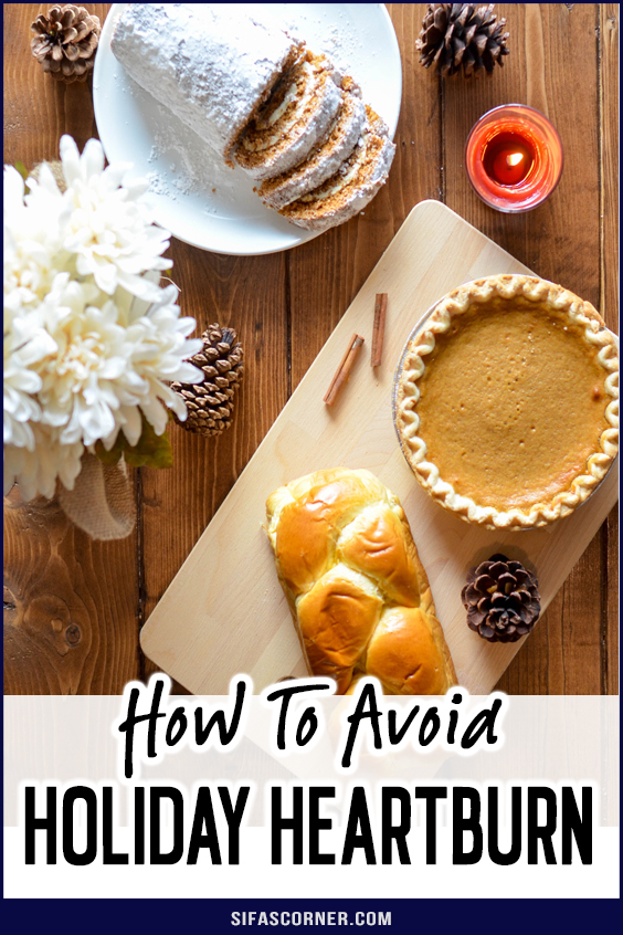 How to Avoid Holiday Heartburn