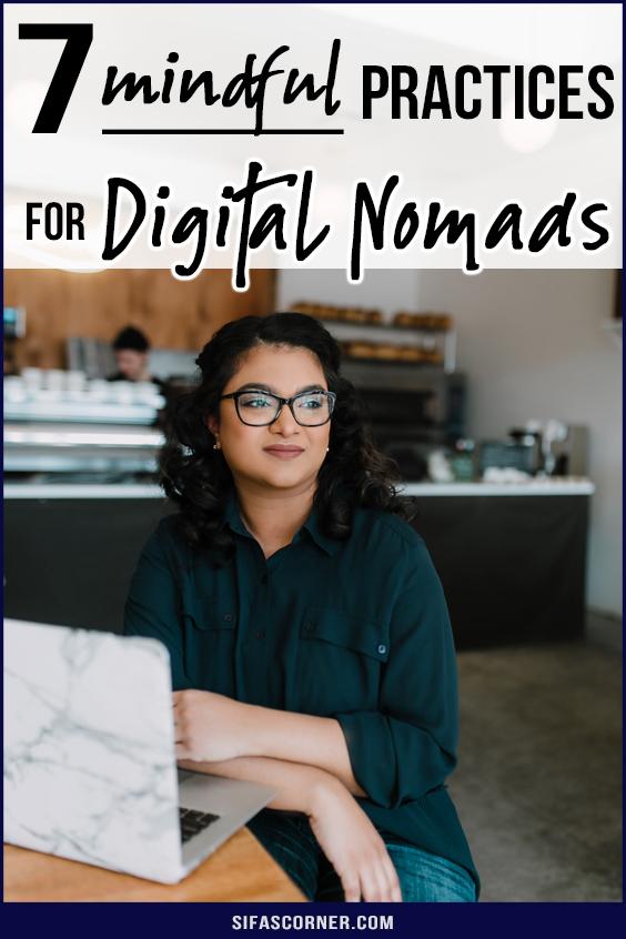 Mindful practices for digital nomads