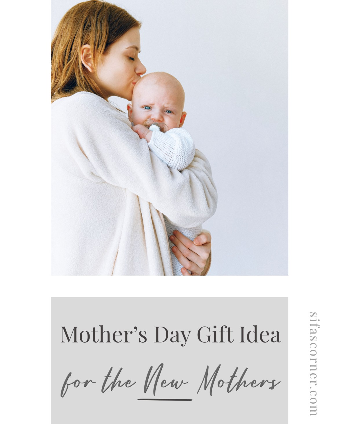 mothers day gift idea for new mothers