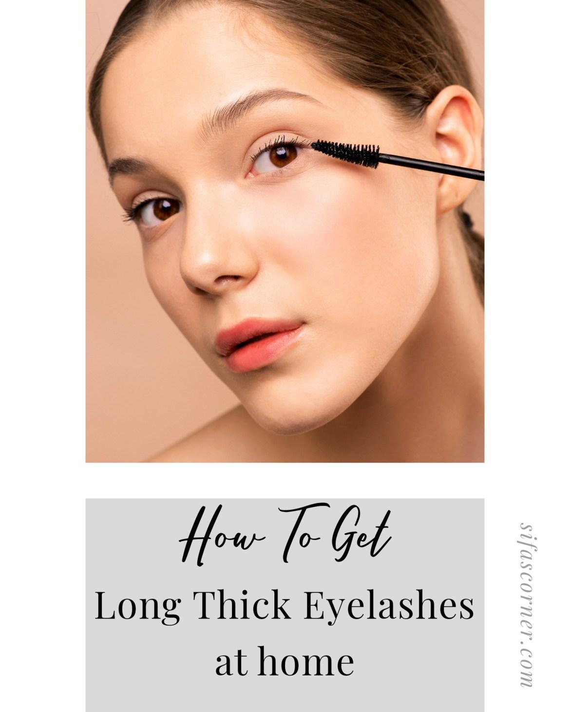 Eyelash Growing Hacks