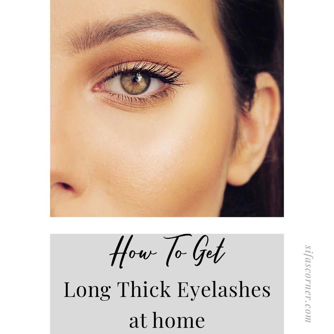 Eyelash Growing Hacks For Thick, Long And Healthy Lashes