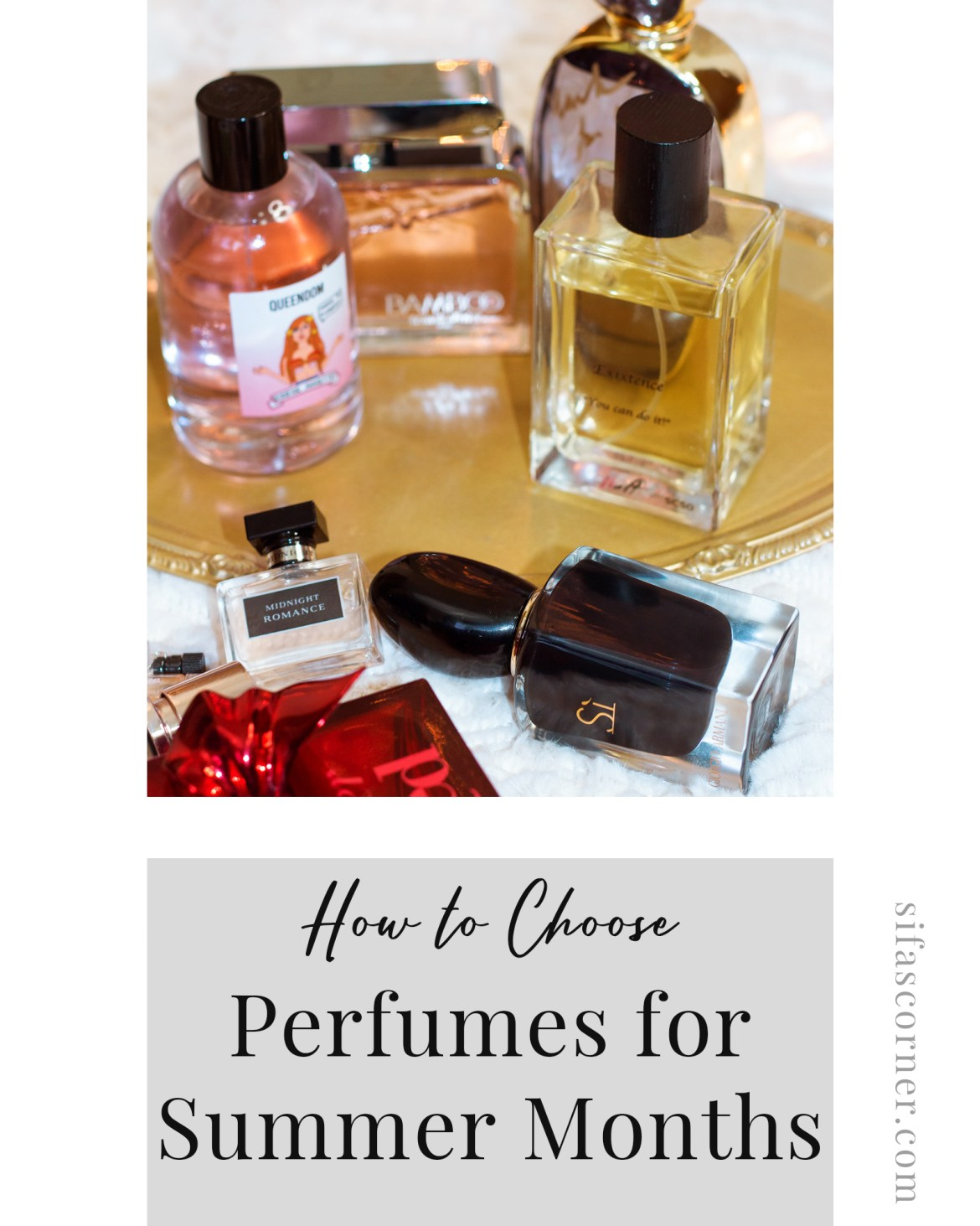 how to choose a Perfume for Warmer Months