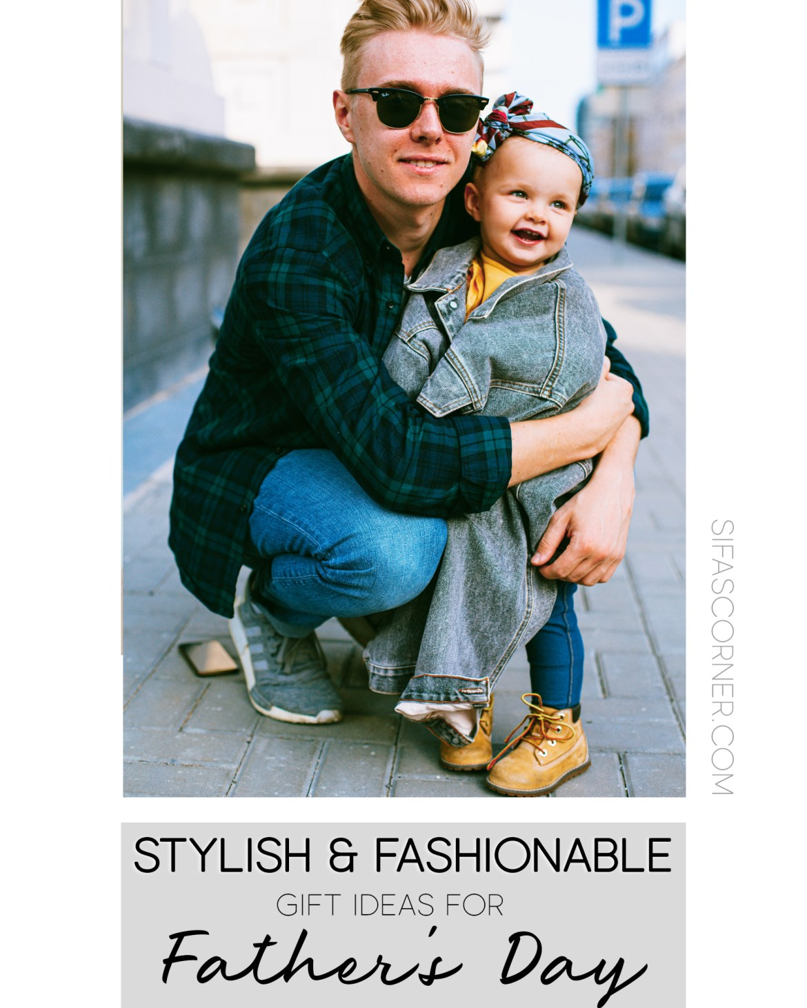 Fathers Day Gift fashion style