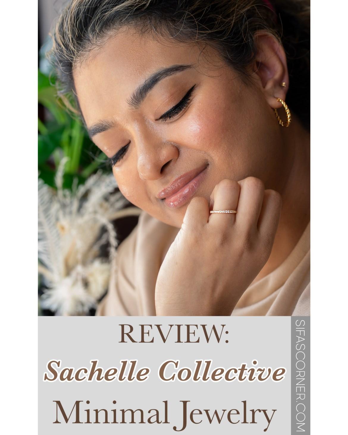 Sachelle Collective MInimal Jewelry