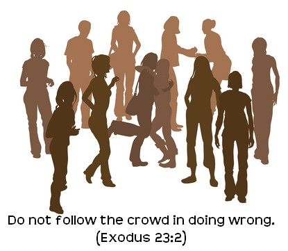 Do not compare yourselves to the crowd