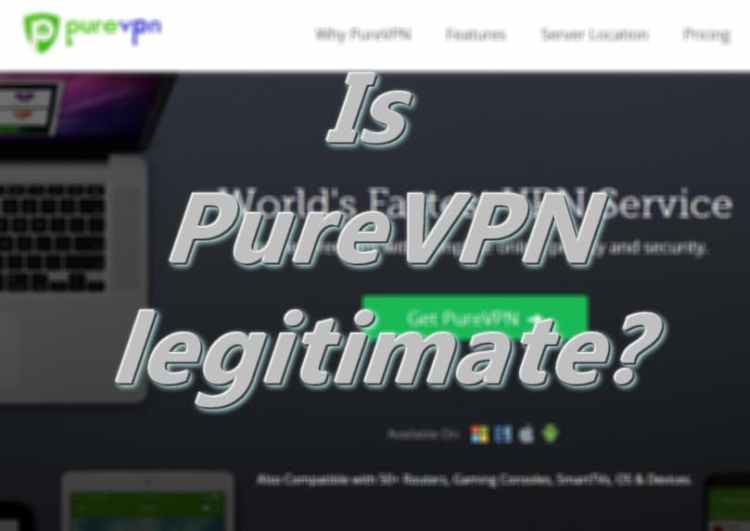 is purevpn legitimate