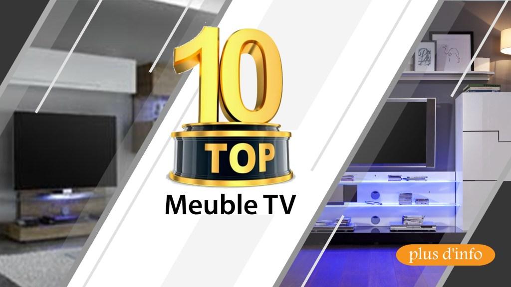 top 10 Meuble TV