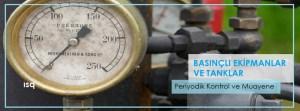 antalya-basincli-ekipmanlar-ve-tanklar-periyodik-kontrolu-muayenesi