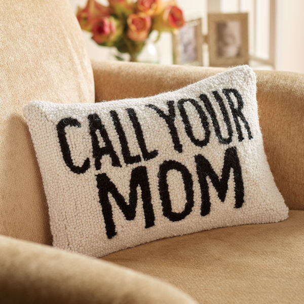 hand hooked call your mom accent pillow