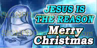 10-12-25-516 JESUS IS THE REASON-MARY192x384 RGB