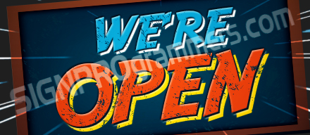 03-072 WE'RE OPEN CHALK_192x440W