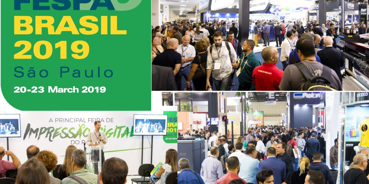 FESPA Brasil 2019 becomes the 'go to show'
