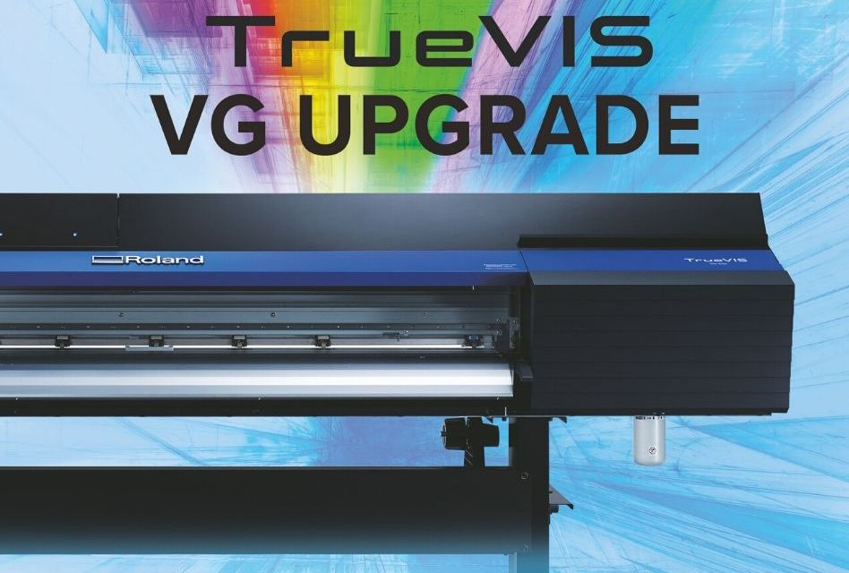 Roland DG launches an upgrade for TrueVIS VG