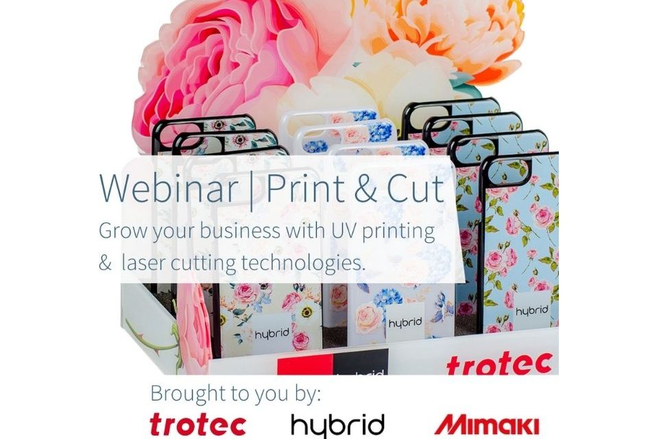 Trotec and Hybrid to jointly host Print & Cut Webinar
