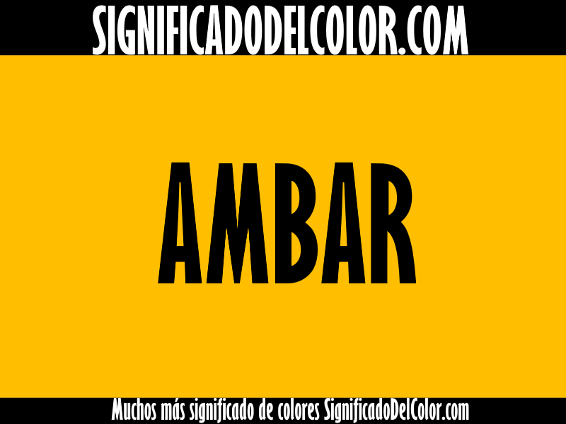 Cual es el color ambar ▷【Como es el color ambar + Ejemplo】
