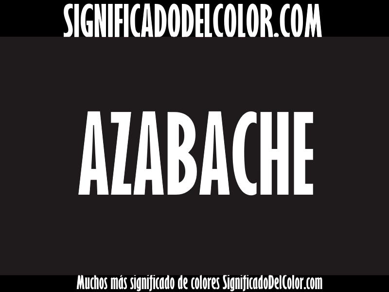 ¿Cual es el color Azabache?