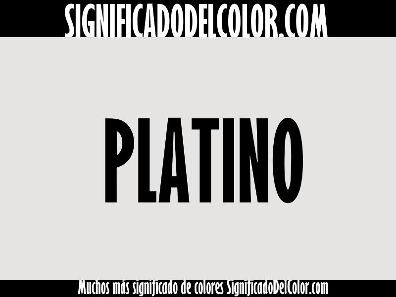 ¿Cual es el color Platino?