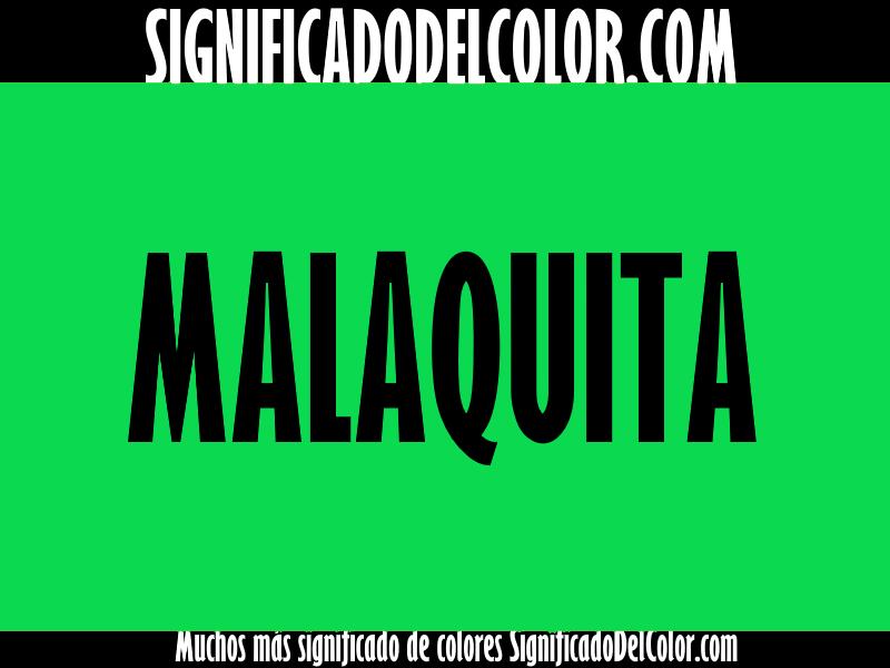 ¿Cual es el color Malaquita?